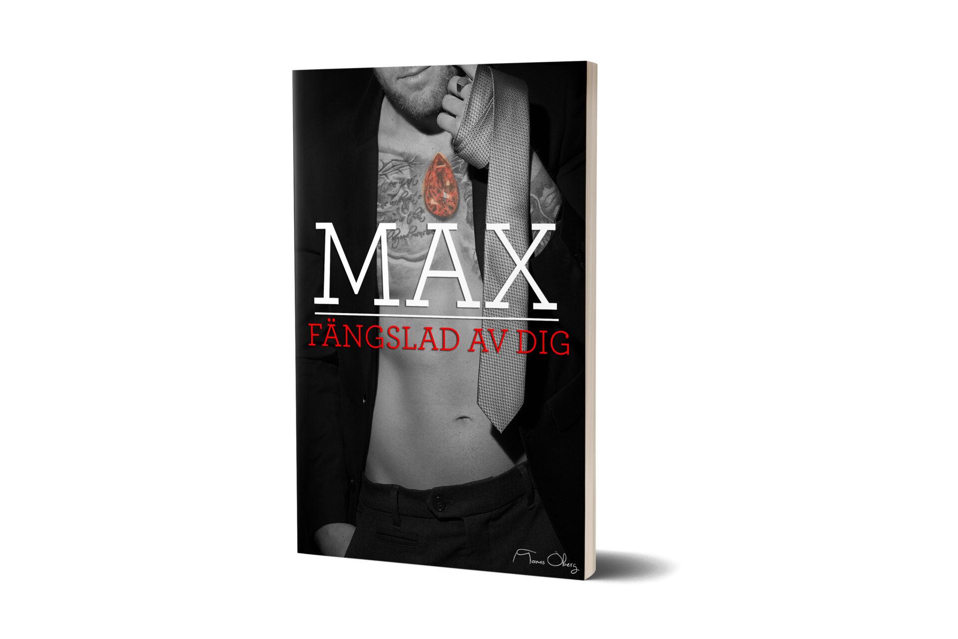 Max fängslad av dig