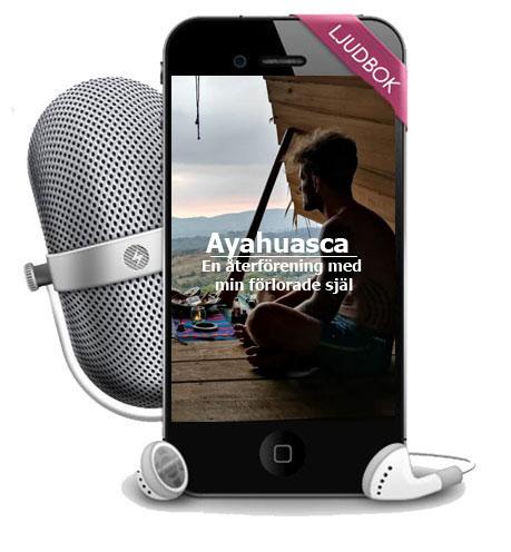 Ayahuasca,-en-återförening-med-min-förlorade-själ-ljudok